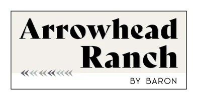 Arrowhead Ranch by Baron