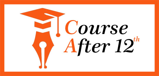 Career Courses After 12th    Course after 12th