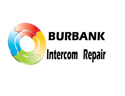Burbank Intercom Repair & Install Service