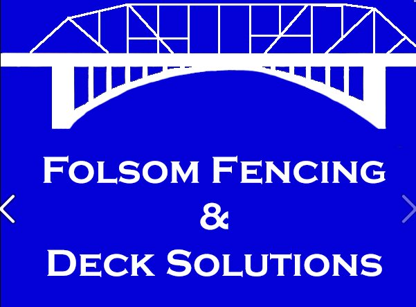 Folsom Fencing and Deck Solutions
