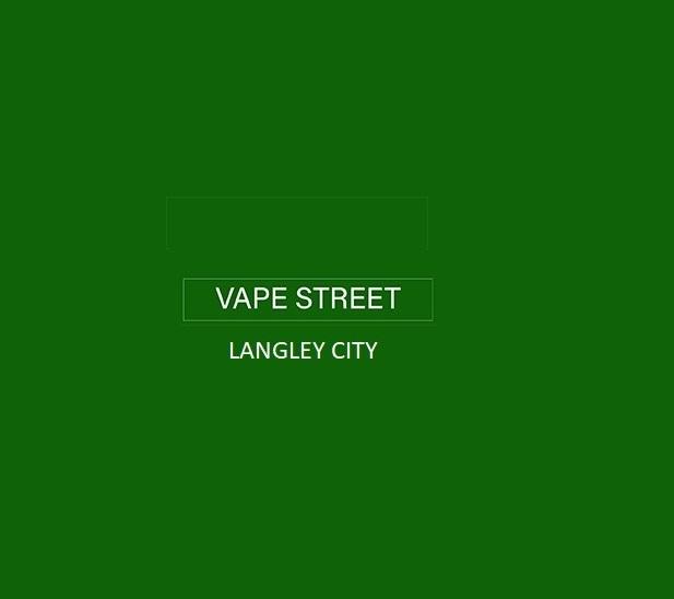 Vape Street Langley City BC