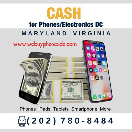 Sell My Phone Cash DC Maryland Virginia